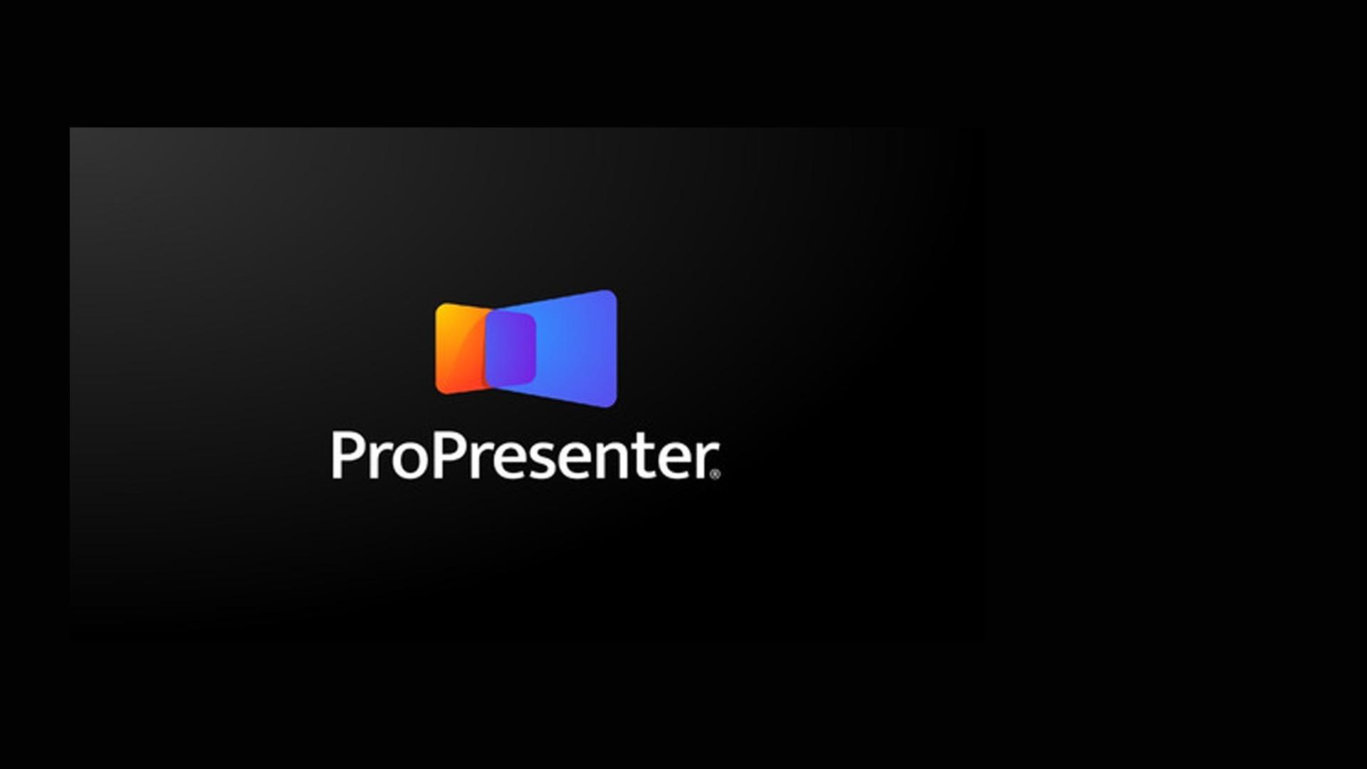 Curso Básico de Proyección con ProPresenter® 6